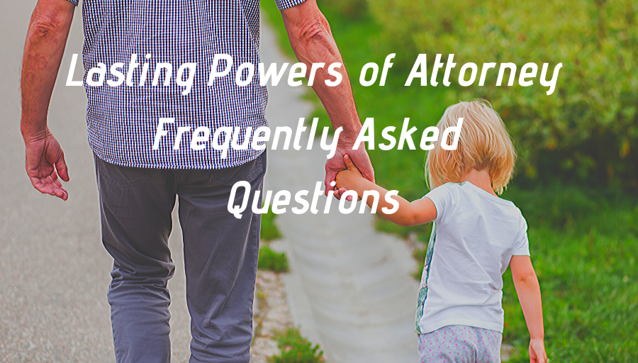Will Power Lasting Powers of Attorney
